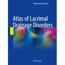 Ali, Atlas of Lacrimal Drainage Disorders