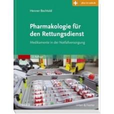 Bechtold, Pharmakologie für den Rettungsdienst