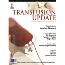 Bhardwaj, Transfusion Update