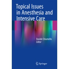 Chiumello, Topical Issues in Anesthesia and Intensive Care