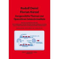 Deiml, Ausgewählte Themen zur operativen Intensivmedizin