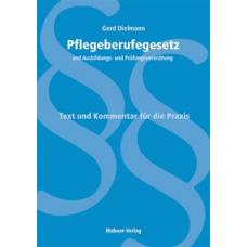 Dielmann, Pflegeberufegesetz und Ausbildungs- und Prüfungsverordnung