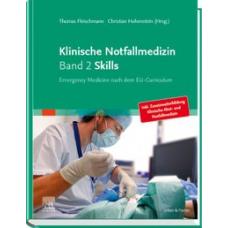 Fleischmann, Klinische Notfallmedizin, Band 2: Skills