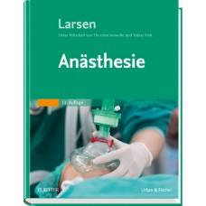 Larsen, Anästhesie und Intensivmedizin in der Herz-, Thorax- und