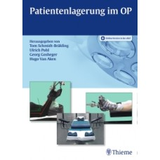 Schmidt-Bräkling, Patientenlagerung im OP