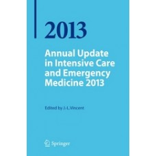 Vincent, Annual update in Intensive Care and Emergency Medicine 2013