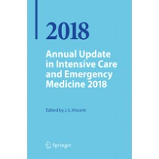 Vincent, Annual Update in Intensive Care and Emergency Medicine 2018