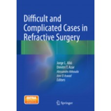 Alio, Difficult and Complicated Cases in Refractive Surgery