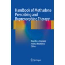Cruciani, Handbook of Methadone Prescribing and Buprenorphine Therapy