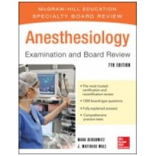 Dershwitz, Anesthesiology Examination and Board Review