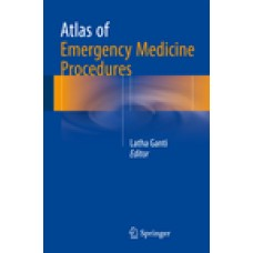 Ganti, Atlas of Emergency Medicine Procedures