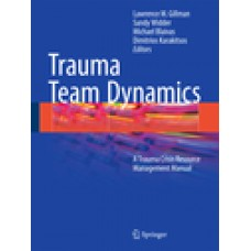 Gillman, Trauma Team Dynamics