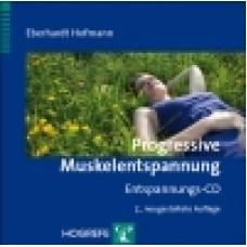 Hofmann, Progressive Muskelentspannung