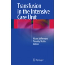 Juffermans, Transfusion in the Intensive Care Unit