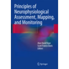 Kaye, Principles of Neurophysiological Assesment, Mapping and Monitoring