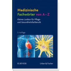 Lexikon, Medizinische Fachwörter von A-Z