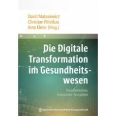 Matusiewicz, Die Digitale Transformation im Gesundheitswesen