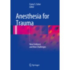 Scher, Anesthesia for Trauma
