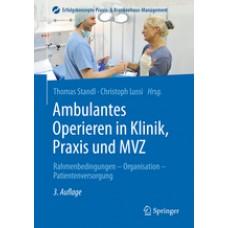 Standl, Ambulantes Operieren in Klinik, Praxis und MVZ
