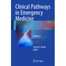 David, Clinical Pathways in Emergency Medicine, Volume 1