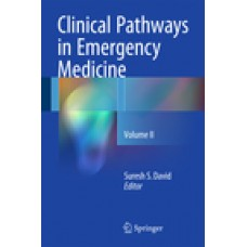 David, Clinical Pathways in Emergency Medicine, Volume 2
