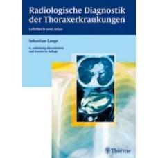 Lange, Radiologische Diagnostik der Thoraxerkrankungen