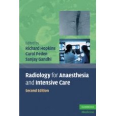 Hopkins, Radiology for Anaesthesia and Intensive Care
