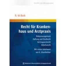 Bock, Recht für Krankenhaus und Arztpraxis