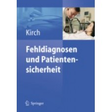 Kirch, Fehldiagnosen, Patientensicherheit