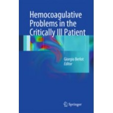 Berlot, Hematologic Problems in the Critically Ill Patients