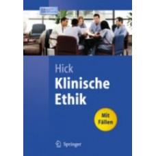 Hick, Klinische Ethik