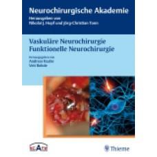 Raabe, Vaskuläre Neurochirurgie Funktionelle Neurochirurgie
